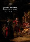 Joseph Balsamo: Memorias de un médico (2 vol) - Alexandre Dumas