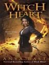 Witch Heart - Anya Bast