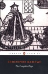 The Complete Plays - Christopher Marlowe, Robert Lindsey, Frank Romany