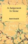 Judgement in Stone - Ruth Rendell