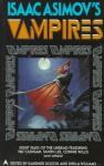 Isaac Asimov's Vampires - Gardner R. Dozois, Sheila Williams, Pat Cadigan, Sharon N. Farber, Tanith Lee, Gregory Frost, Susan Palwick, David Redd, Mark W. Tiedemann, Connie Willis