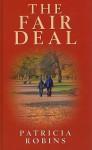 The Fair Deal - Patricia Robins