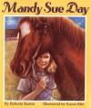 Mandy Sue Day - Karen Ritz, Karen Ritz