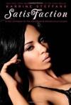 SatisFaction: Erotic Fantasies for the Advanced & Adventurous Couple. - Karrine Steffans