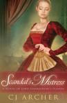 Scandal's Mistress - C.J. Archer