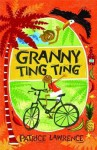 Granny Ting Ting - Patrice Lawrence