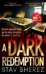 A Dark Redemption: Carrigan and Miller 1 - Stav Sherez