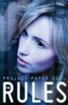 Project Paper Doll: The Rules - Stacey Kade
