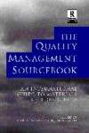 The Quality Management Sourcebook: An International Guide To Materials And Resources - Christine Avery