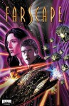 Farscape Vol. 7: War for the Uncharted Territories, Part 1 - Rockne S. O'Bannon, Keith R.A. DeCandido, Will Sliney