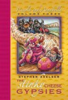 The Stinky Cheese Gypsies (Picccolo and Annabelle, #3) - Stephen Axelsen