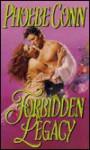 Forbidden Legacy - Phoebe Conn