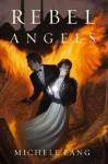 Rebel Angels (Lady Lazarus) - Michele Lang