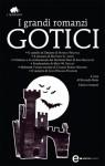 I grandi romanzi gotici - Riccardo Reim