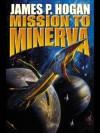 Mission to Minerva (Giants Star) - James P. Hogan