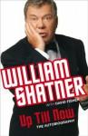 Up Till Now - William Shatner