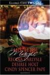 Mistletoe Magic - Regina Carlysle, Desiree Holt, Cindy Spencer Pape