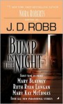 Bump in the Night (includes In Death, #22.5) - J.D. Robb