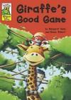 Giraffe's Good Game - Margaret Nash, Bruno Robert