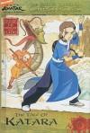 The Tale of Katara (Avatar, The Last Airbender: The Earth Kingdom Chronicles, #6) - Michael Teitelbaum