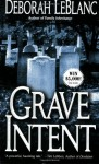 Grave Intent - Deborah Leblanc