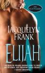 Elijah - Jacquelyn Frank