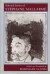 Selected Letters - Stéphane Mallarmé, Rosemary Lloyd