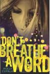 Don't Breathe a Word - Holly Cupala