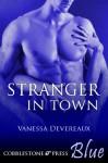Stranger in Town - Vanessa Devereaux