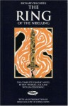 The Ring of the Nibelung - Roy Thomas, Gil Kane, Jim Woodring, Brian Kellow, Richard Wagner
