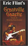 Grantville Gazette Volume 26 - Eric Flint, Paula Goodlett, Garrett W. Vance
