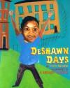 Deshawn Days - Tony Medina