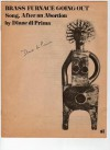 Brass Furnace Going Out: Song, After an Abortion - Diane di Prima