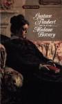 Madame Bovary - Gustave Flaubert, Mildred Marmur, Mary McCarthy