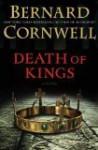 Death of Kings LP: A Novel - Bernard Cornwell