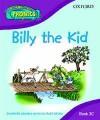 Read Write Inc. Home Phonics: Billy The Kid: Book 3c (Read Write Inc Phonics 3c) - Ruth Miskin, Tim Archbold