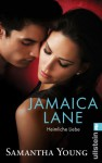 Jamaica Lane - Heimliche Liebe - Samantha Young