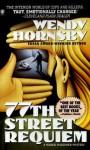 77th Street Requiem - Wendy Hornsby