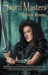 Sword Master - Selina Rosen