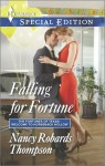 Falling for Fortune - Nancy Robards Thompson