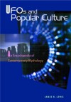 UFOs and Popular Culture: An Encyclopedia of Contemporary Mythology - James R. Lewis