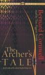 The Archer's Tale (Audio) - Tim Pigott-Smith, Bernard Cornwell