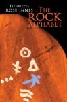 Rock Alphabet - Henrietta Rose-Innes