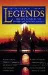 Legends - Orson Scott Card, Terry Goodkind, Robert Silverberg, Robert Jordan