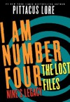 I Am Number Four: The Lost Files: Nine's Legacy (Lorien Legacies) - Pittacus Lore