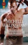 Surrender to an Irish Warrior - Michelle Willingham
