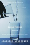 Magical Thinking: True Stories - Augusten Burroughs