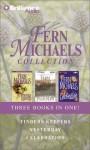 Fern Michaels Collection 1: Finders Keepers, Yesterday, Celebration - Laural Merlington, Fern Michaels, Susan Ericksen, Various Michaels