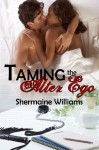 Taming the Alter Ego - Shermaine Williams