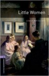 Little Women (Oxford Bookworms Stage 4) - John Escott, Louisa May Alcott, Jennifer Bassett, Tricia Hedge